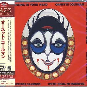 Ornette Coleman – Dancing In Your Head (Ed. japonesa) - SHM-CD